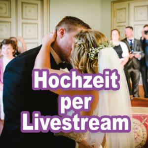 Trauung per Livestream